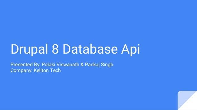 Drupal 8 database api