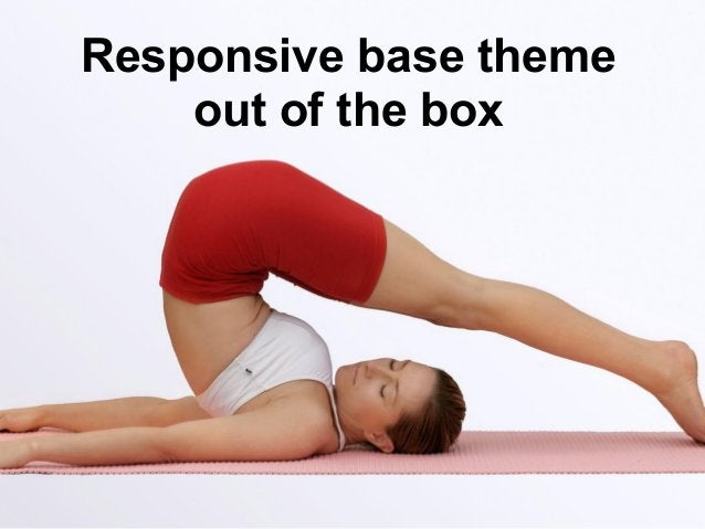 Responsive base themeout of the box