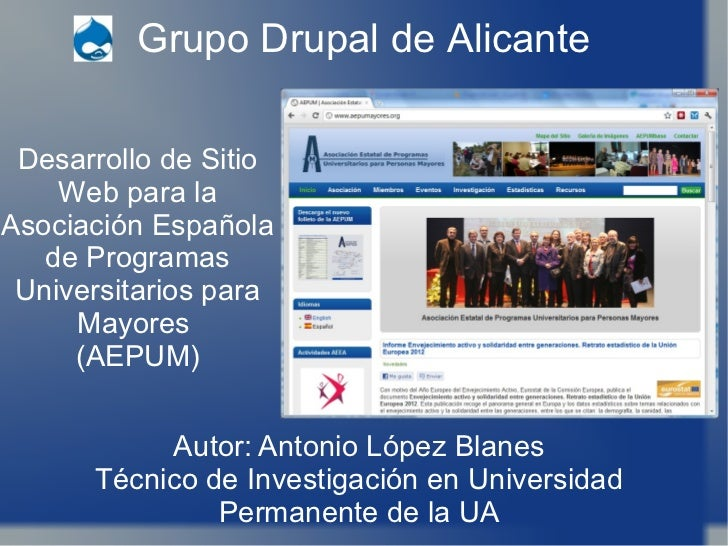 Grupo Drupal de Alicante Desarrollo de Sitio Web para la Asociación Española de Programas Universitarios para Mayores  (AE...