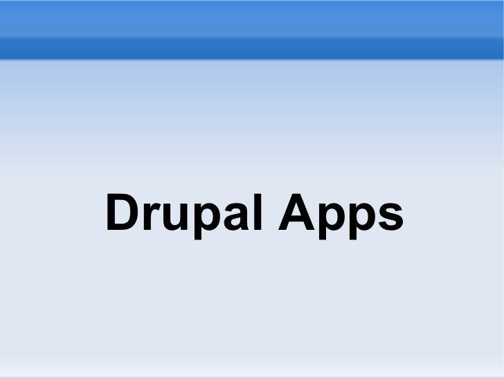 <ul>Drupal Apps </ul>