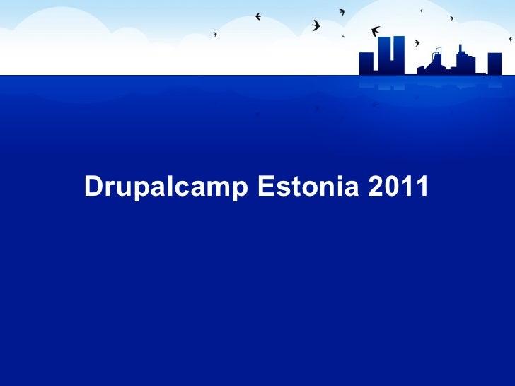 Drupalcamp Estonia 2011