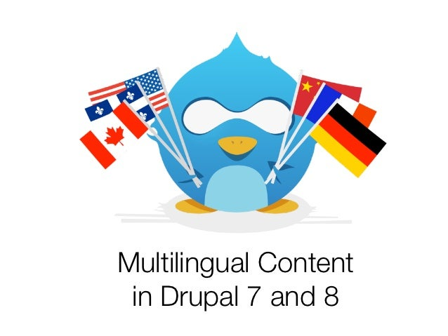 Multilingual Content in Drupal 7 and 8