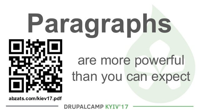 Paragraphs are more powerful than you can expect abzats.com/kiev17.pdf