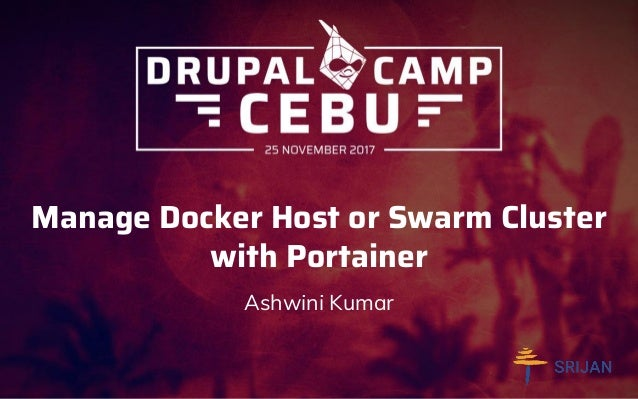 Manage Docker Host or Swarm Cluster with Portainer Ashwini Kumar