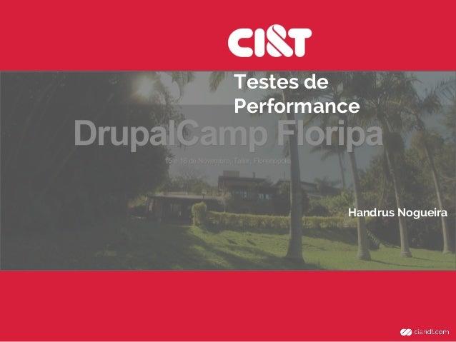 Testes de Performance Handrus Nogueira
