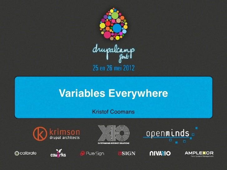 Variables Everywhere      Kristof Coomans