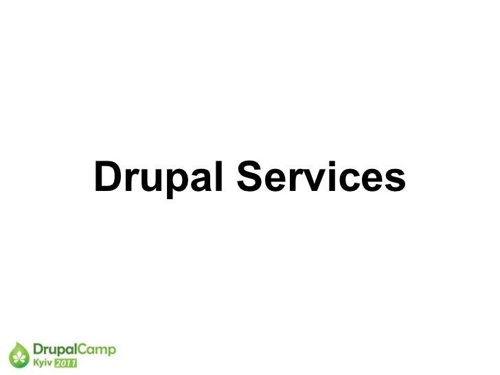 Drupal Services