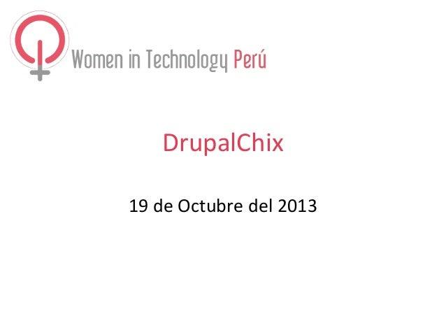 DrupalChix 19 de Octubre del 2013