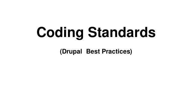 Coding Standards (Drupal Best Practices)