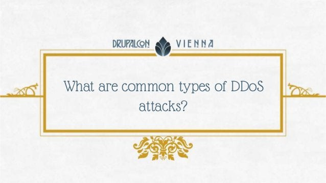 What are common types of DDoS attacks?