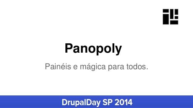Panopoly Painéis e mágica para todos.