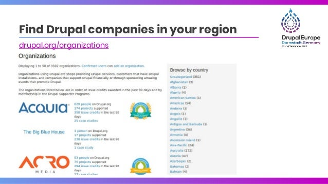 Find Drupal companies in your region drupal.org/organizations