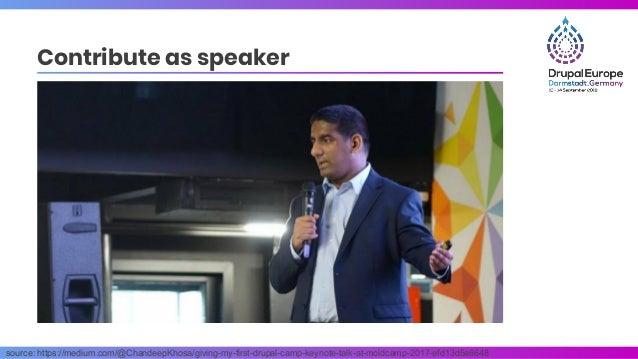 source: https://medium.com/@ChandeepKhosa/giving-my-first-drupal-camp-keynote-talk-at-moldcamp-2017-efd13d5a6648 Contribut...