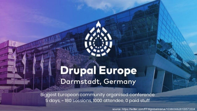 Biggest European community organised conference 5 days, ~ 180 sessions, 1000 attendee, 0 paid stuff source: https://twitte...