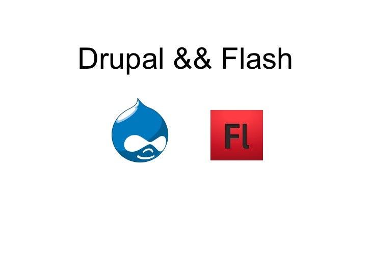 Drupal && Flash