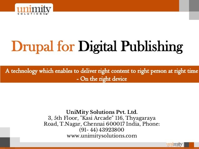 "UniMity Solutions Pvt. Ltd. 3, 5th Floor, ""Kasi Arcade"" 116, Thyagaraya Road, T.Nagar, Chennai 600017 India, Phone: (91- 4..."