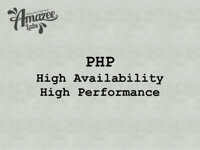 PHP High Availability High Performance