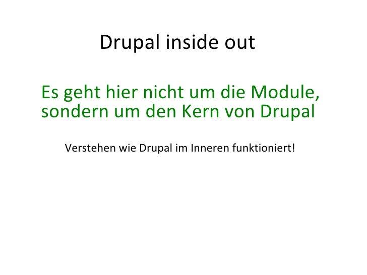 Drupal inside out