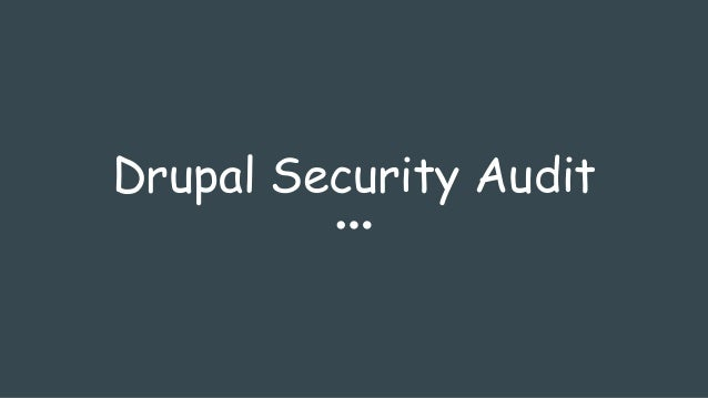 Drupal Security Audit