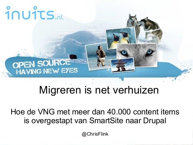 @ChrisFlink #DrupalJamHoe de VNG met meer dan 40.000 content itemsis overgestapt van SmartSite naar Drupal@ChrisFlinkMigre...