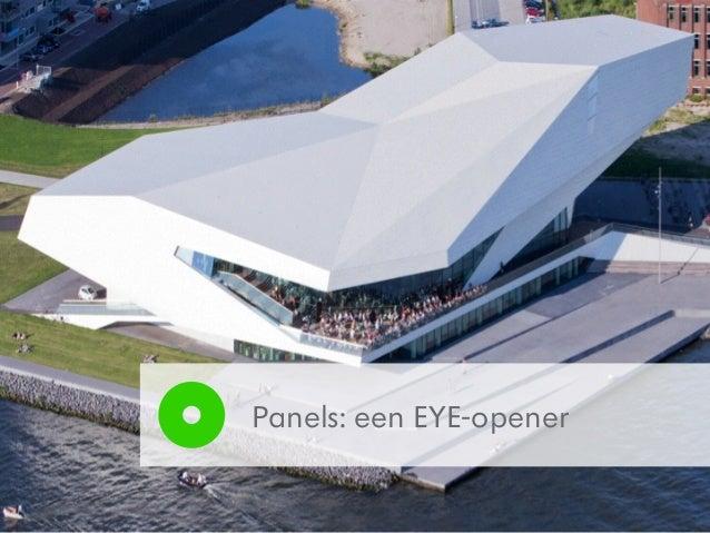 Panels: een EYE-opener