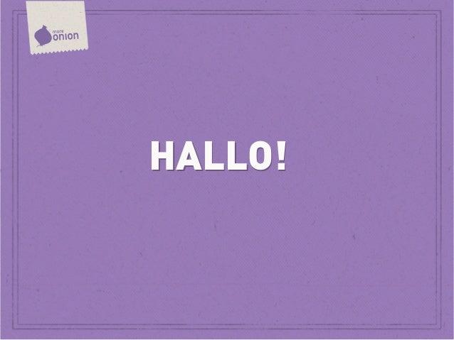 HALLO!HALLO!