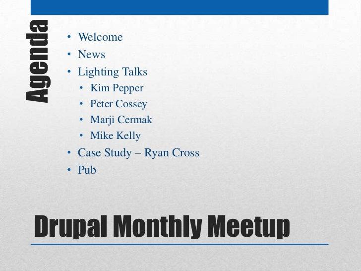 Agenda   • Welcome         • News         • Lighting Talks           •   Kim Pepper           •   Peter Cossey           •...