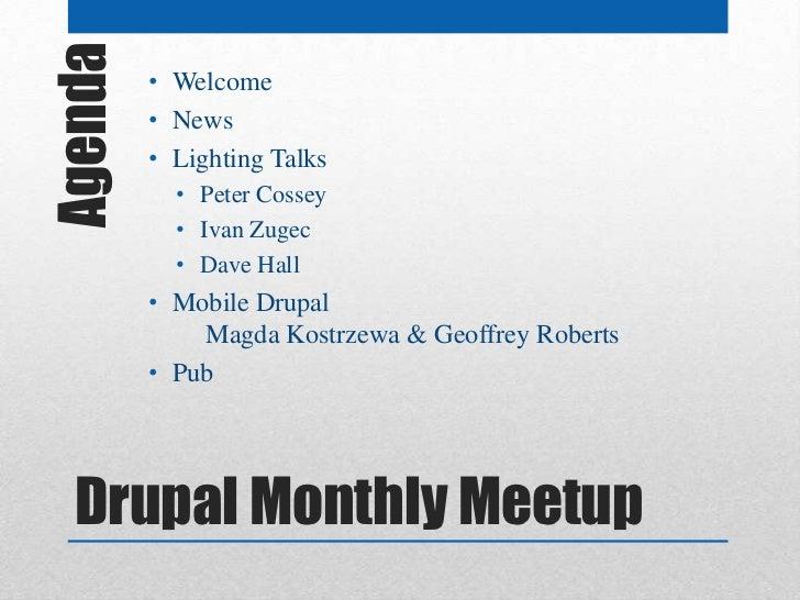 Agenda   • Welcome         • News         • Lighting Talks           • Peter Cossey           • Ivan Zugec           • Dav...