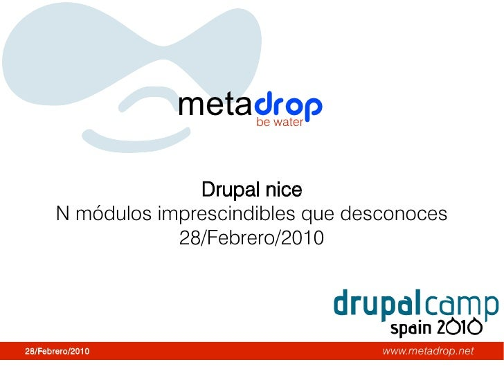 metadropbe water                          Drupal nice        N módulos imprescindibles que desconoces                    2...