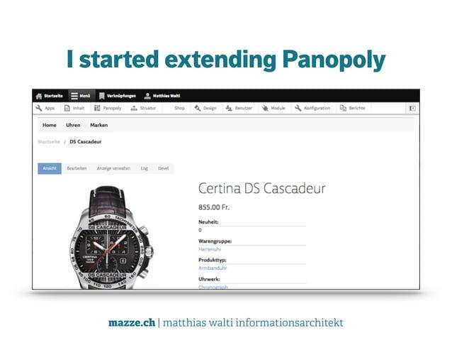 mazze.ch | matthias walti informationsarchitekt I started extending Panopoly