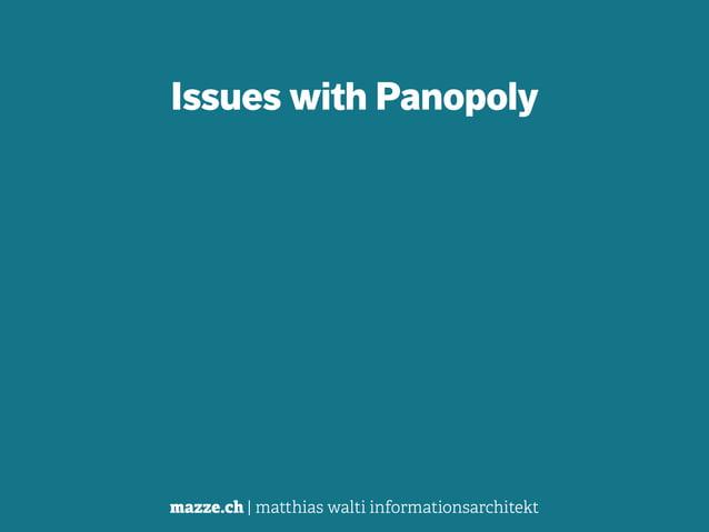 mazze.ch | matthias walti informationsarchitekt Issues with Panopoly