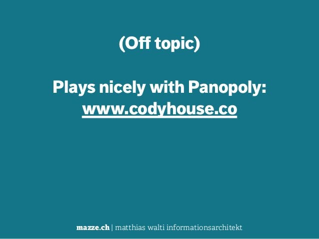 mazze.ch | matthias walti informationsarchitekt (Off topic) ! Plays nicely with Panopoly: www.codyhouse.co