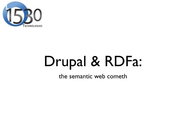 Drupal 7 & The Semantic Web