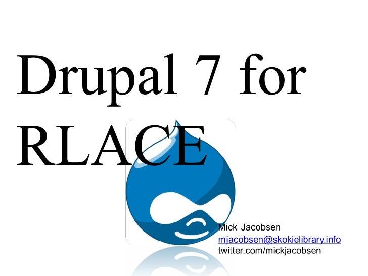 Drupal 7 forRLACE