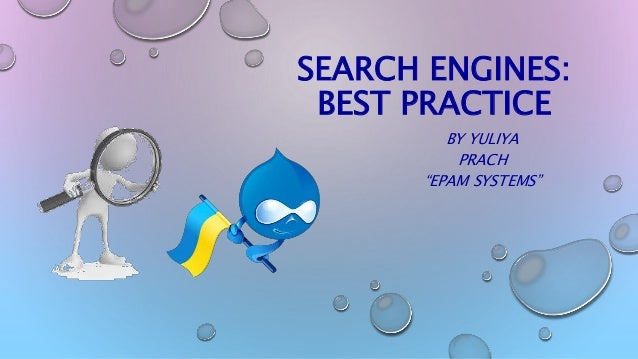 """SEARCH ENGINES: BEST PRACTICE BY YULIYA PRACH """"EPAM SYSTEMS"""""""