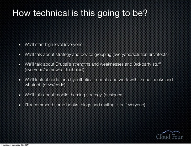 How technical is this going to be?                        We'll start high level (everyone)                       We'll ta...