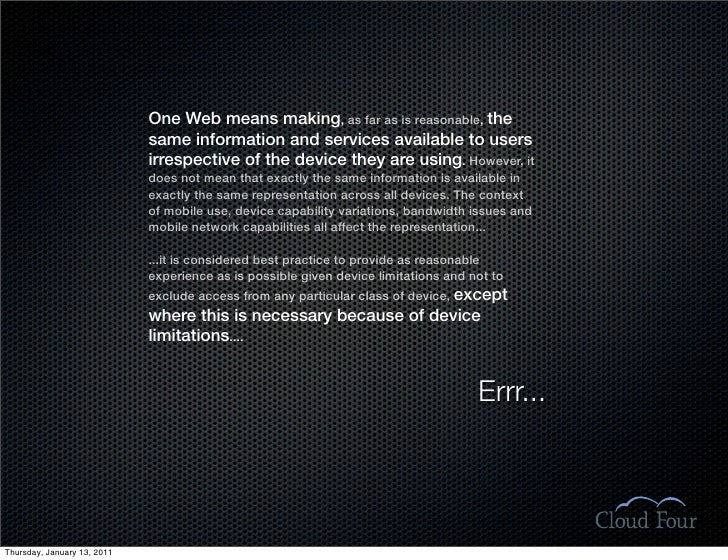 One Web means making, as far as is reasonable, the                              same information and services available to...