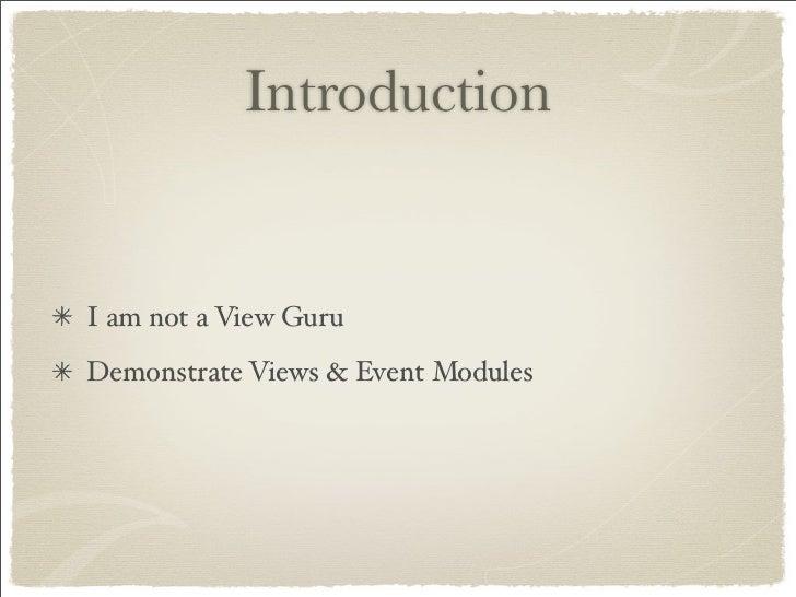 Drupal Views Event Presentation Slide 2