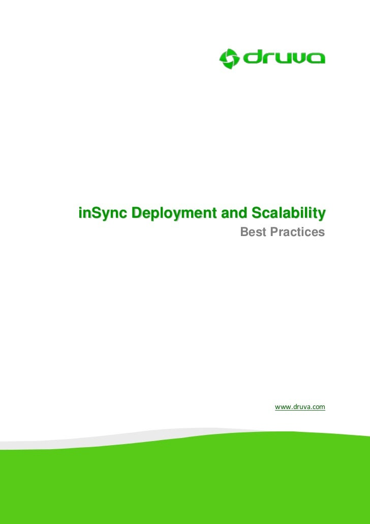 inSync Deployment and Scalability                     Best Practices                          www.druva.com
