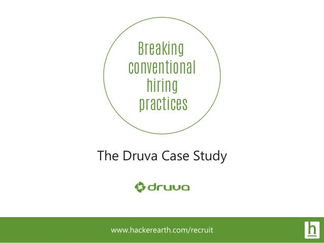 Breaking conventional hiring practices The Druva Case Study