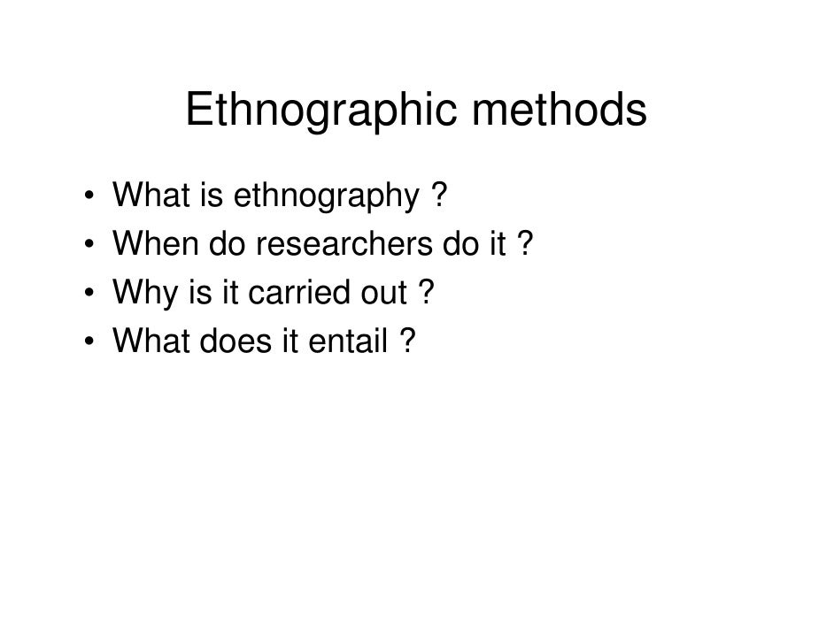 the role of ethnographic techniques in Anthropology's crisis in representation—questions about the role of the ethnographer and the nature of ethnographic authority the characteristic field techniques of the ethnographer are participant observation, the genealogical method, and in-depth interviewing.