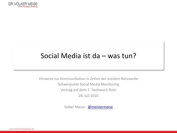 Social Media ist da – was tun?                                Hinweise zur Kommunikation in Zeiten der sozialen Netzwerke ...
