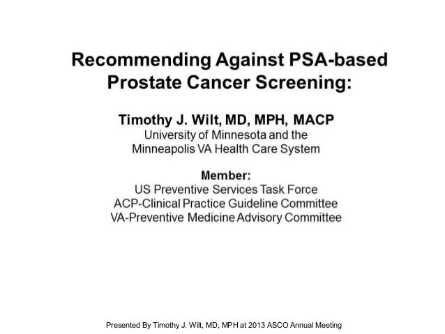 [TITLE]Presented By Timothy J. Wilt, MD, MPH at 2013 ASCO Annual Meeting