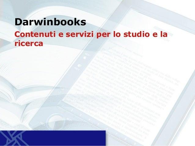 Darwinbooks Contenuti e servizi per lo studio e la ricerca