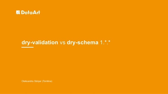 Oleksandra Stolyar (Tomilina) dry-validation vs dry-schema 1.*.*