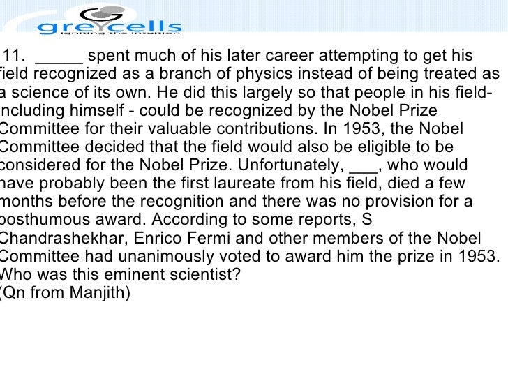 11. _____ spent much of his later career attempting to get his field recognized as a branch of physics instead of being...