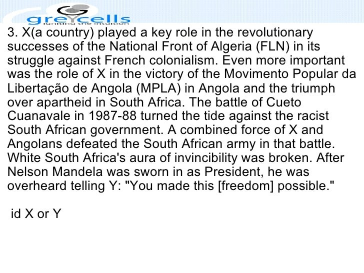 3. X(a country) played a key role in the revolutionary successes of the National Front of Algeria (FLN) in its struggle ag...