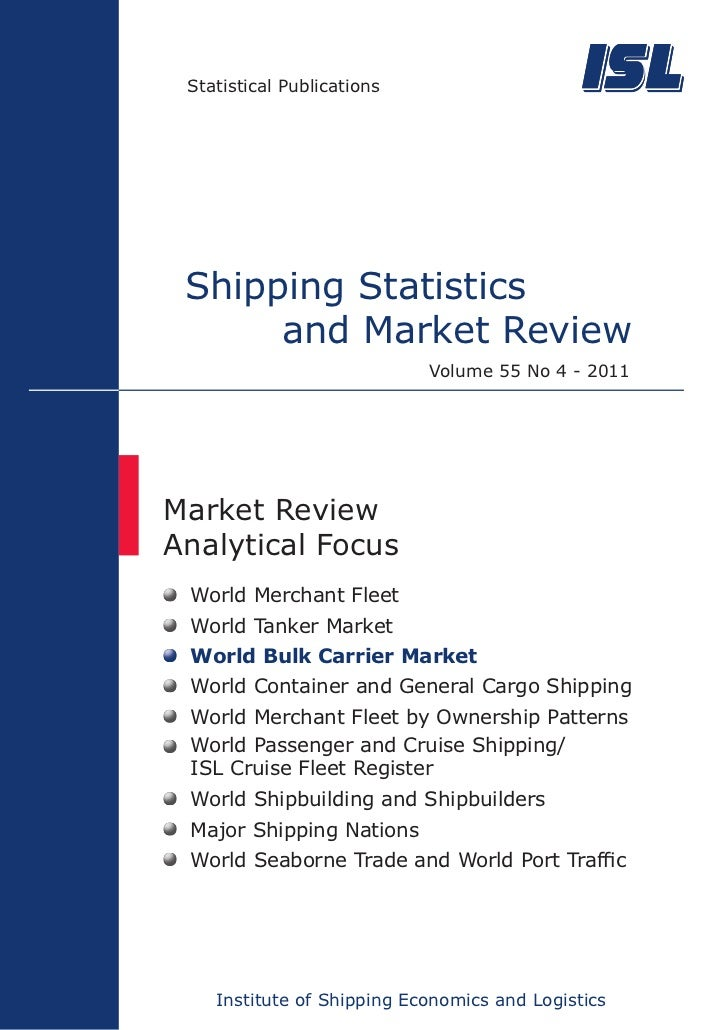 Statistical Publications Shipping Statistics      and Market Review                            Volume 55 No 4 - 2011Market...