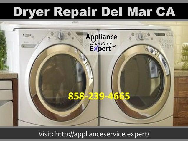 Dryer Repair Del Mar CA Visit: http://applianceservice.expert/ 858-239-4665