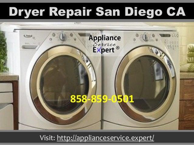 Dryer Repair San Diego CA Visit: http://applianceservice.expert/ 858-859-0501